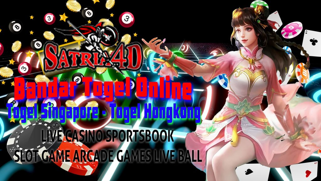 Satria4D - Bandar Togel Singapore SGP | Situs Togel Hongkong HK